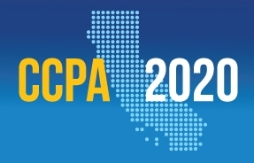 CCPA 2020: What Businesses Need to Know About the California Consumer Privacy Act