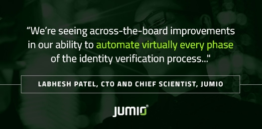 Jumio Identity Verification Realizes Big Gains in Speed, Accuracy, and User Experience from the Company's AI Investments