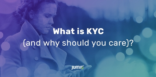What is KYC (and why should you care)?